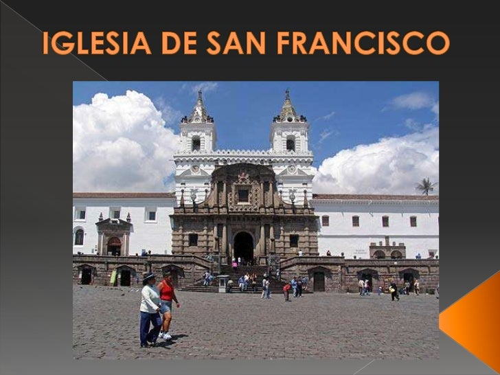 IGLESIA DE SAN FRANCISCO<br />