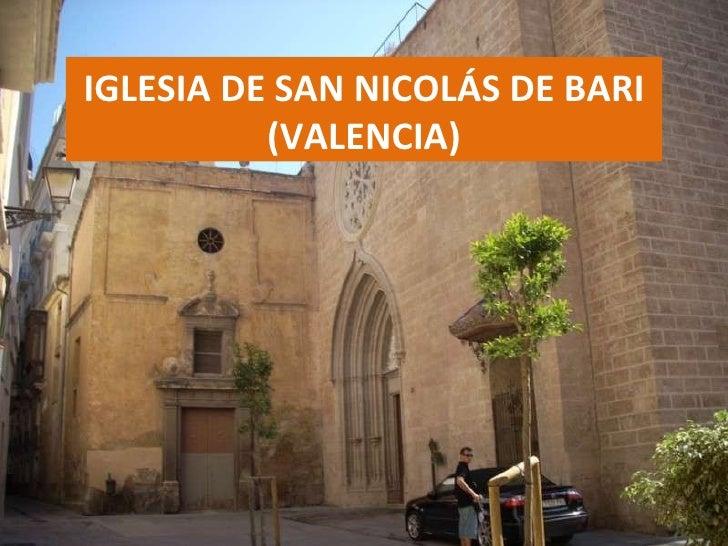 IGLESIA DE SAN NICOLÁS DE BARI (VALENCIA)