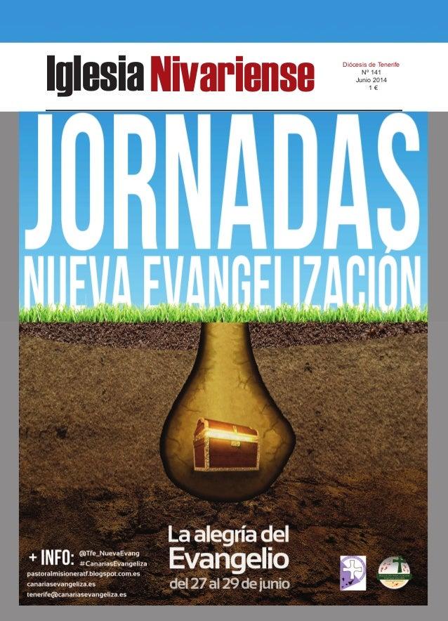 IglesiaNivariense Diócesis de Tenerife Nº 141 Junio 2014 1 €