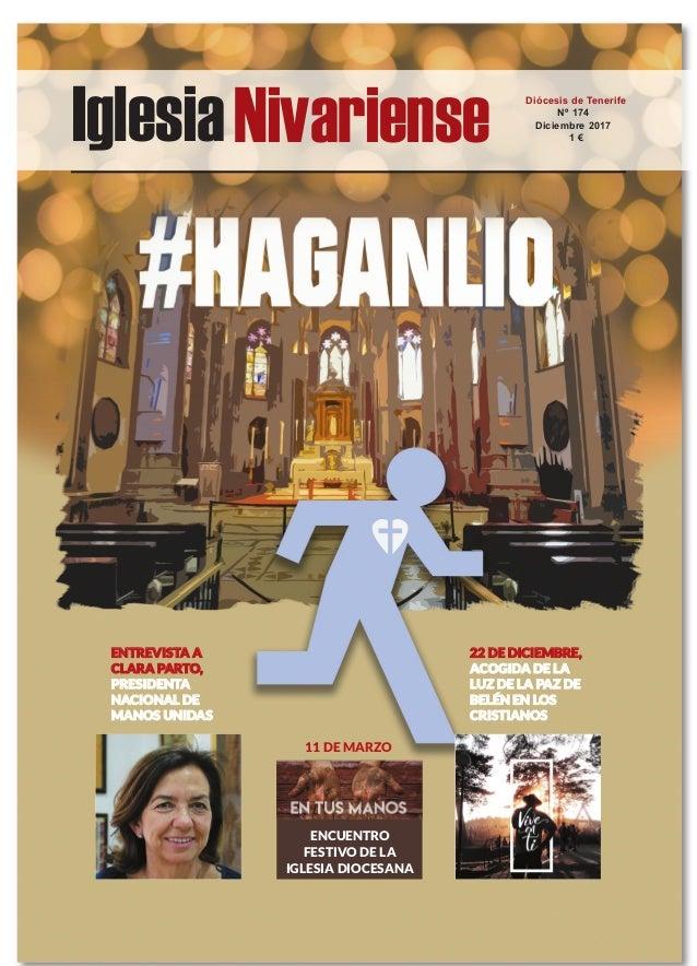IglesiaNivariense Diócesis de Tenerife Nº 174 Diciembre 2017 1 € ENCUENTRO FESTIVO DE LA IGLESIA DIOCESANA ENTREVISTA A CL...