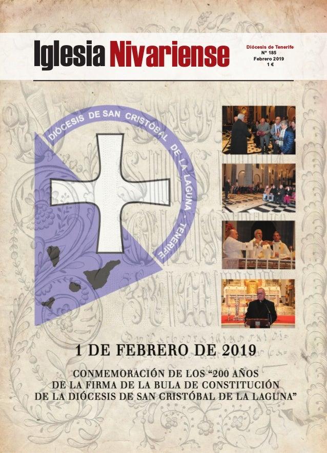 IglesiaNivariense Diócesis de Tenerife Nº 185 Febrero 2019 1 €