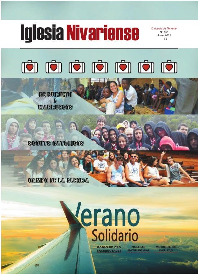 IglesiaNivariense Diócesis de Tenerife Nº 151 Junio 2015 1 € BODAS DE ORO SACERDOTALES NULIDAD MATRIMONIAL MEMORIA DE CÁRI...