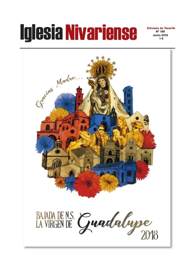 IglesiaNivariense Diócesis de Tenerife Nº 180 Junio 2018 1 €