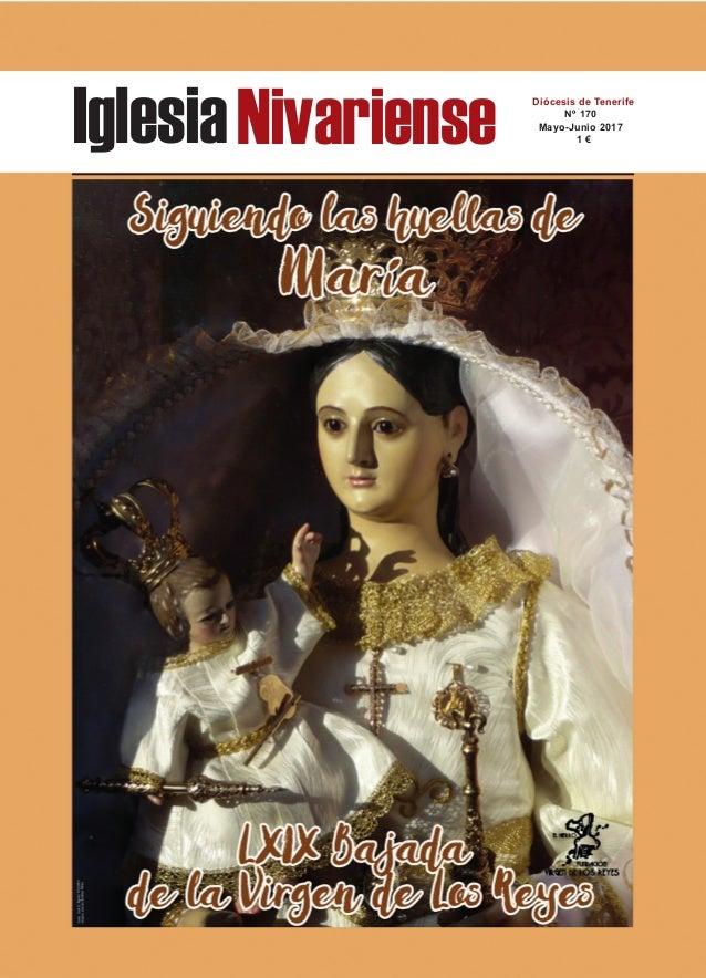 IglesiaNivariense Diócesis de Tenerife Nº 170 Mayo-Junio 2017 1 €
