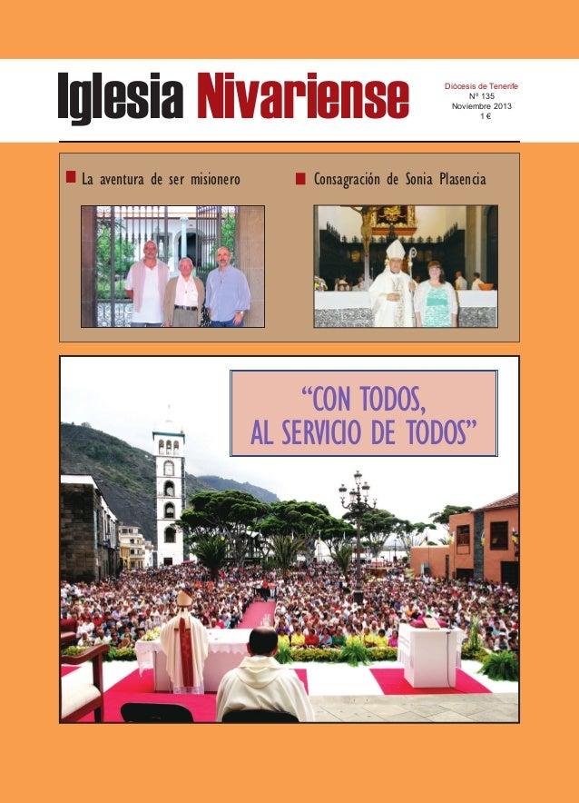 Iglesia Nivariense La aventura de ser misionero  Diócesis de Tenerife Nº 135 Noviembre 2013 1€  Consagración de Sonia Plas...
