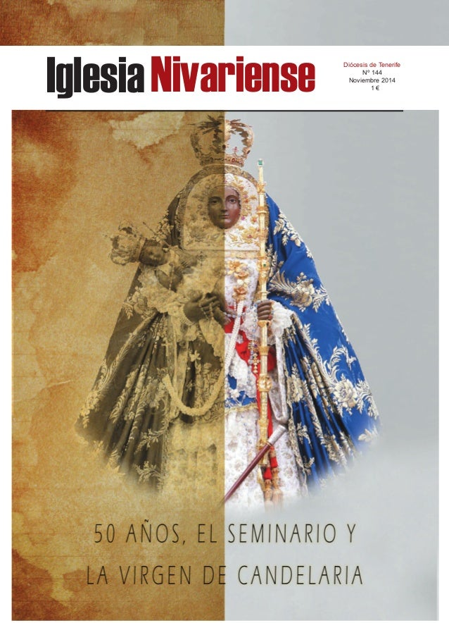 Iglesia Nivariense Diócesis de Tenerife  Nº 144  Noviembre 2014  1 €