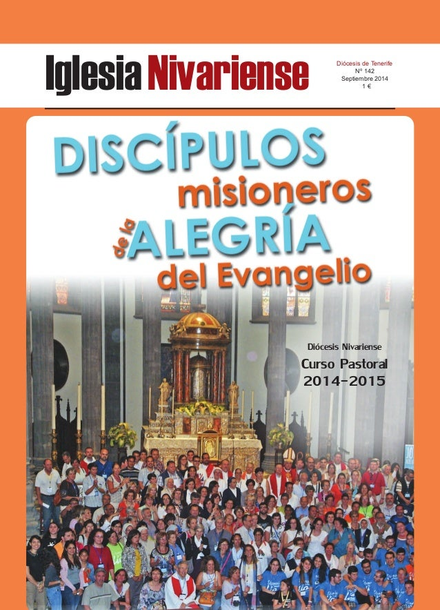 Iglesia Nivariense Diócesis de Tenerife  Nº 142  Septiembre 2014  1 €  Diócesis Nivariense  Curso Pastoral  2014-2015