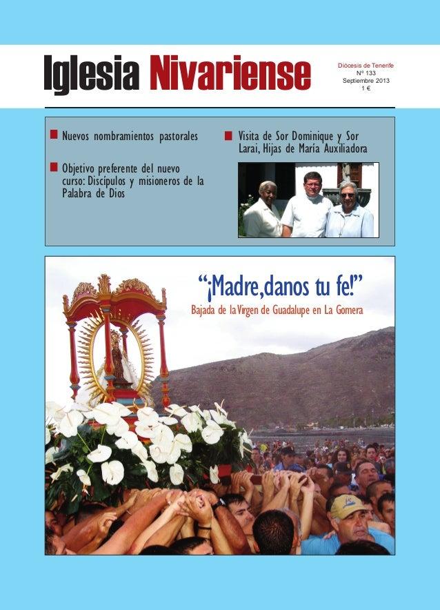 "Iglesia Nivariense Diócesis de Tenerife Nº 133 Septiembre 2013 1 € ""¡Madre,danostufe!"" Bajada de laVirgen de Guadalupe en ..."
