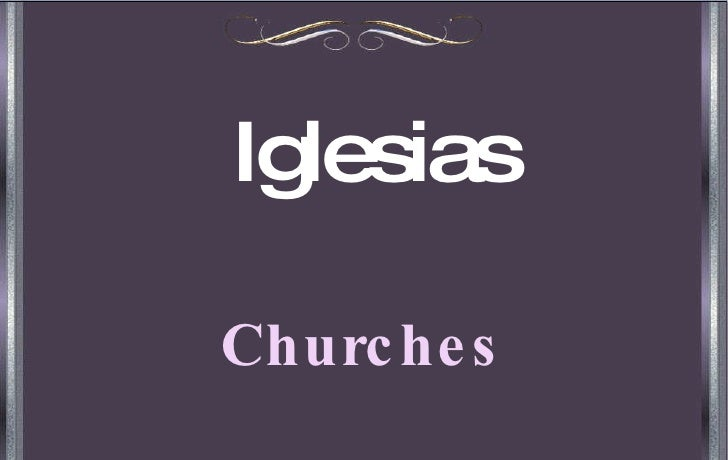 Iglesias Churches
