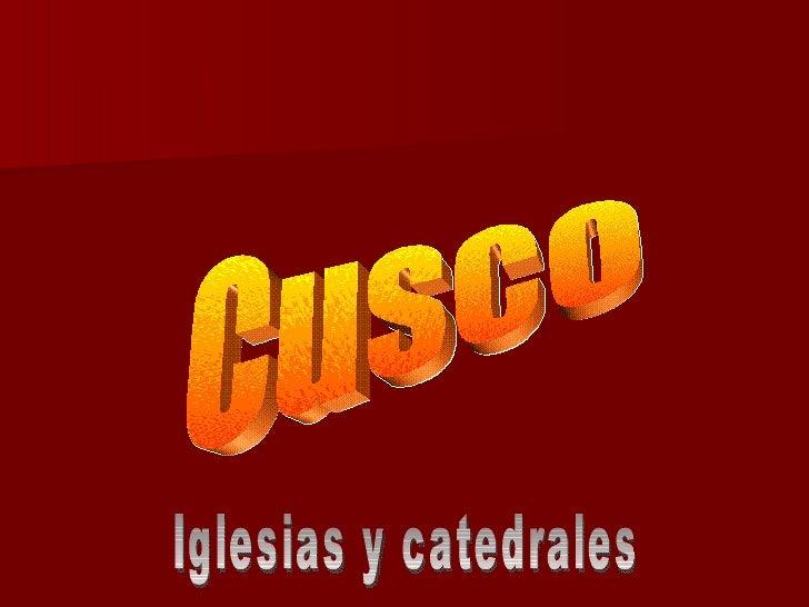Cusco Iglesias y catedrales