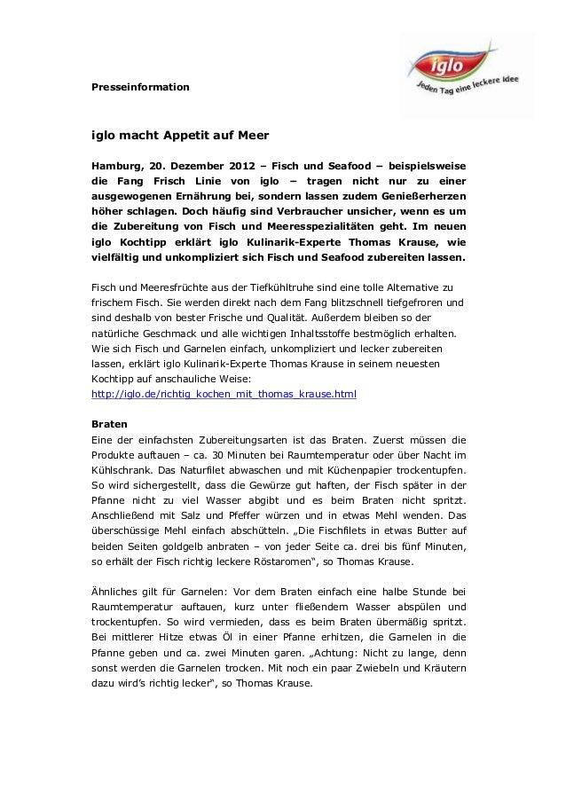 Presseinformationiglo macht Appetit auf MeerHamburg, 20. Dezember 2012 – Fisch und Seafood − beispielsweisedie   Fang   Fr...