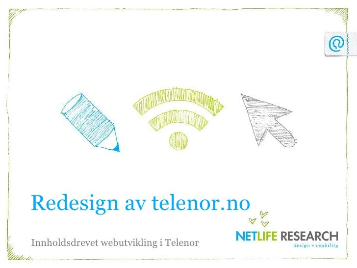 Redesign av telenor.noInnholdsdrevet webutvikling i Telenor