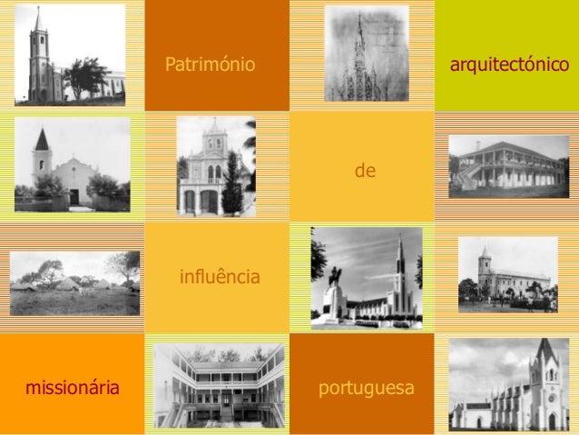 Património  arquitectónico  de  influência  missionária  portuguesa