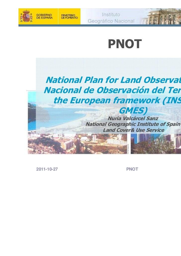 PNOT   National Plan for Land Observation [Plan   Nacional de Observación del Territorio] in     the European framework (I...