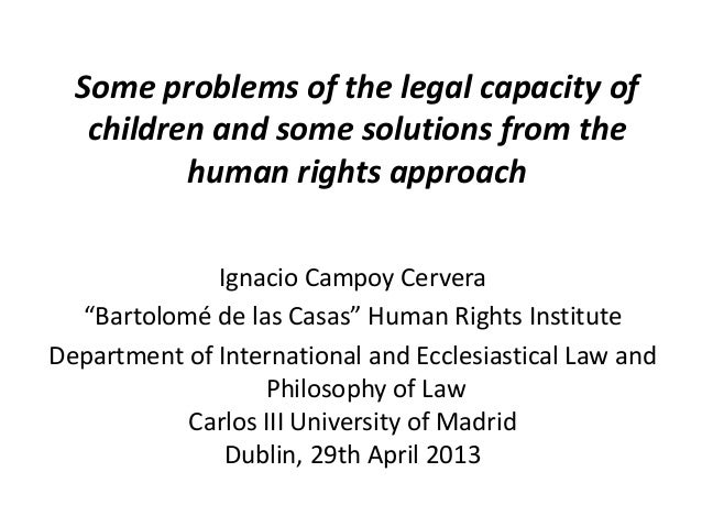 "Some problems of the legal capacity ofchildren and some solutions from thehuman rights approachIgnacio Campoy Cervera""Bart..."