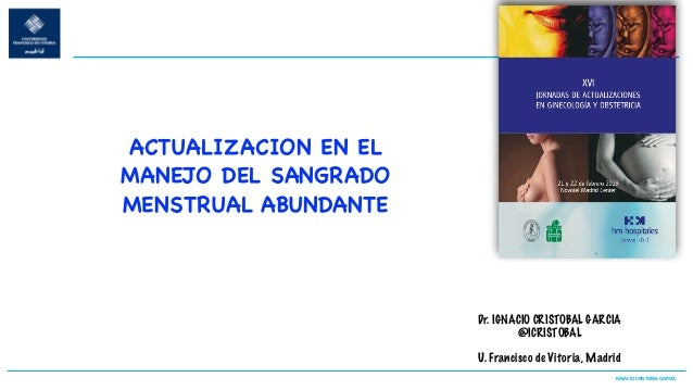 IGNACIOCRISTOBALGARCIA H.LaZarzuela Dr. IGNACIO CRISTOBAL GARCIA @ICRISTOBAL U. Francisco de Vitoria, Madrid ACTUALIZA...