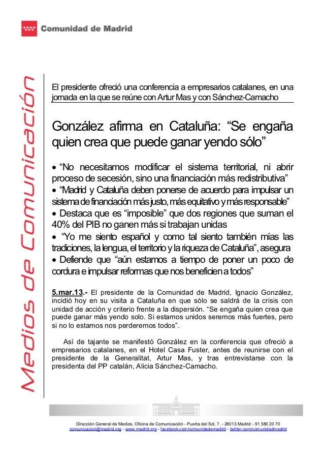 El presidente ofreció una conferencia a empresarios catalanes, en unajornada en la que se reúne con Artur Mas y con Sánche...