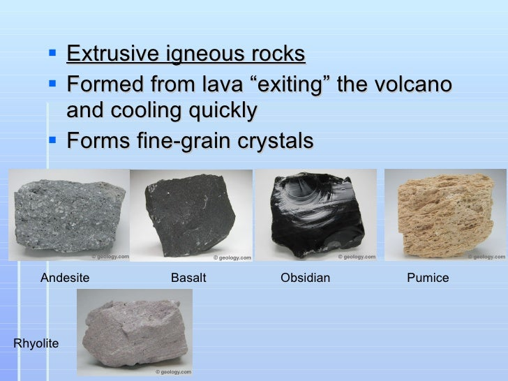 Intrusive rock examples.