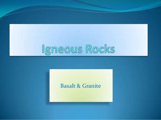 Basalt & Granite