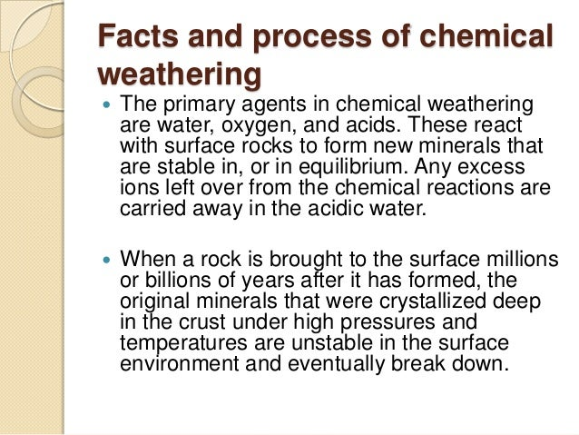 Igneous rocks formaion through chemical weathering