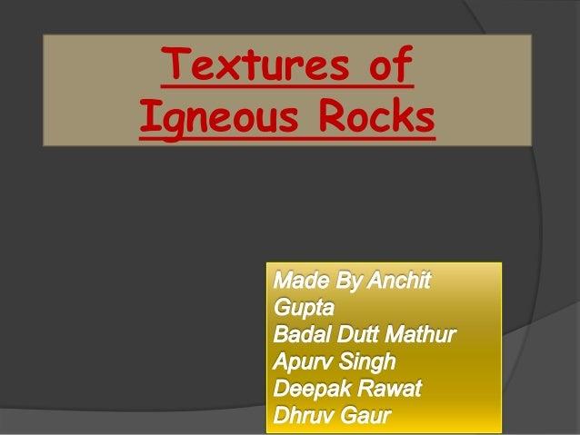 Textures ofIgneous Rocks
