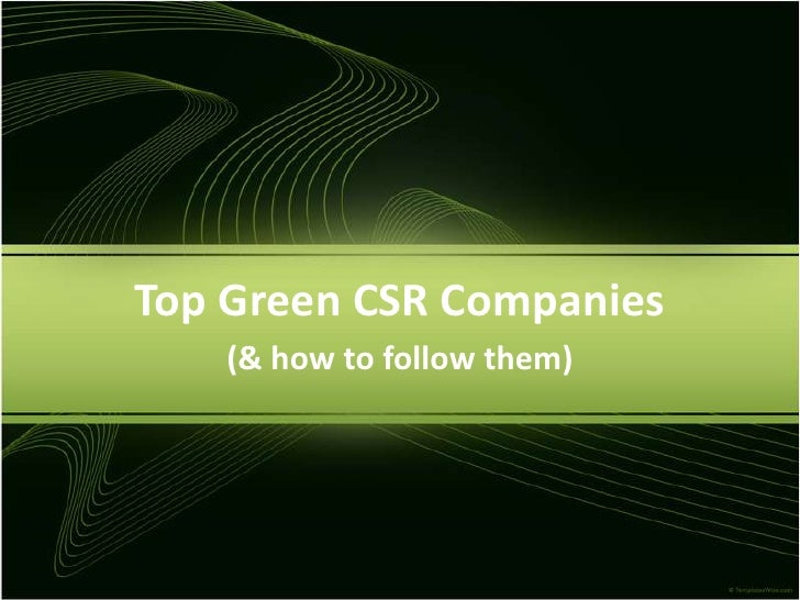 Top Green CSR Companies<br />(& how to follow them)<br />