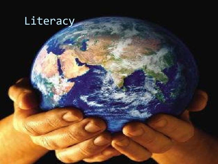 Literacy<br />