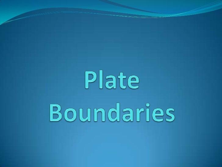 Plate Boundaries<br />