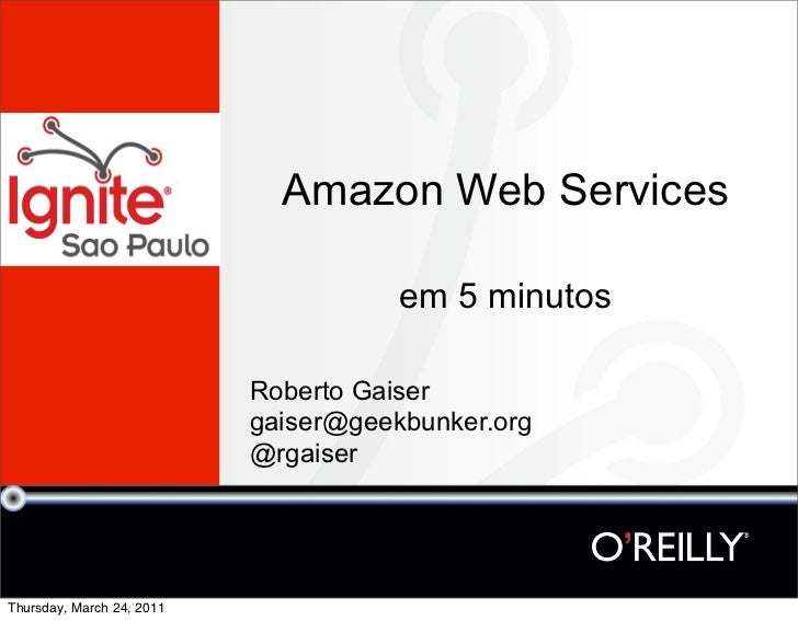 Amazon Web Services                                      em 5 minutos                           Roberto Gaiser            ...