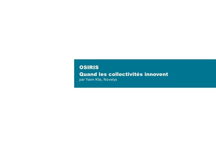 OSIRIS Quand les collectivités innovent par Yann Klis, Novelys