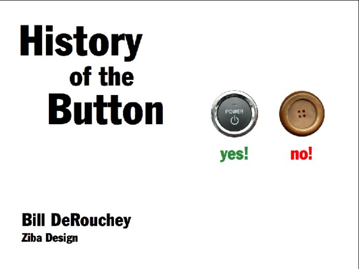 History of the Button Slide 1