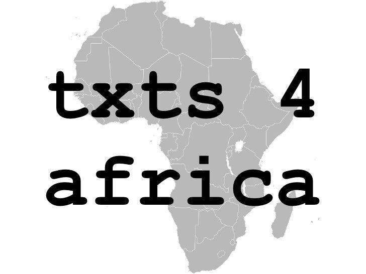 txts 4 africa