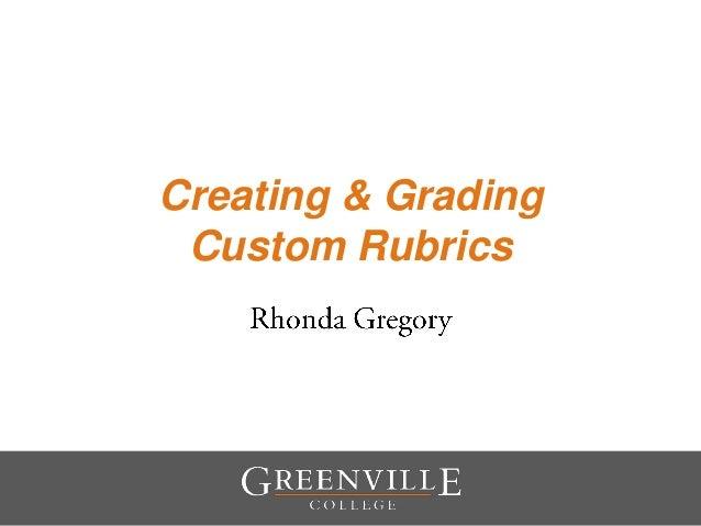 Creating & Grading Custom Rubrics
