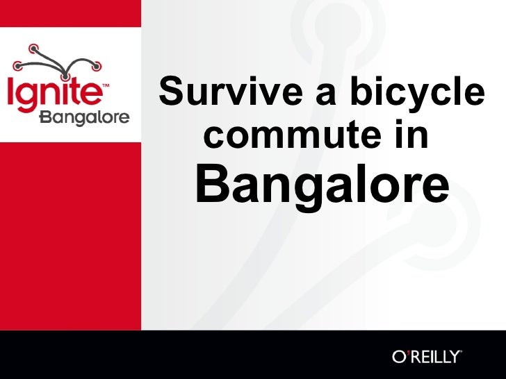 Survive a bicycle commute in  Bangalore