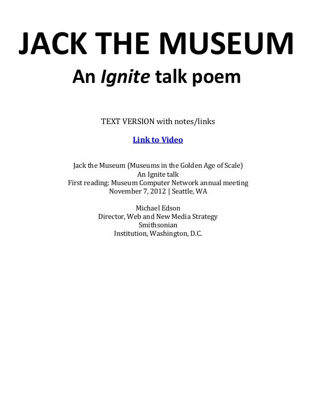 JACK THE MUSEUM   An Ignite talk poem           TEXT VERSION with notes/links                     Link to Video    Jack th...