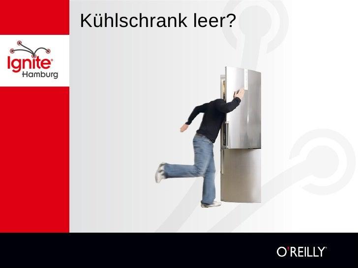 Kühlschrank leer?