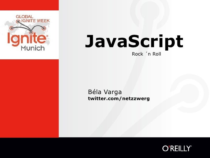 JavaScript    Rock ´n Roll     Béla Varga twitter.com/netzzwerg