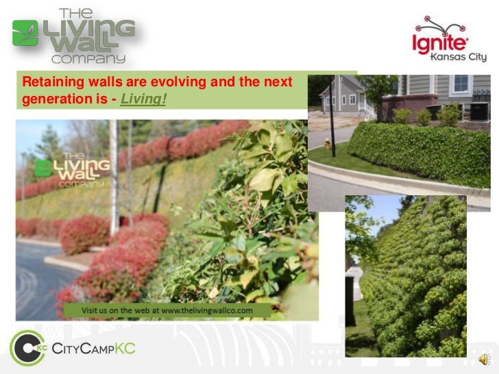 Retaining walls are evolving and the nextgeneration is - Living!