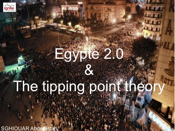 Egypte 2.0               &    The tipping point theorySGHIOUAR Abdelfettah