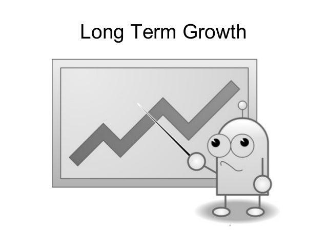 Long Term Growth