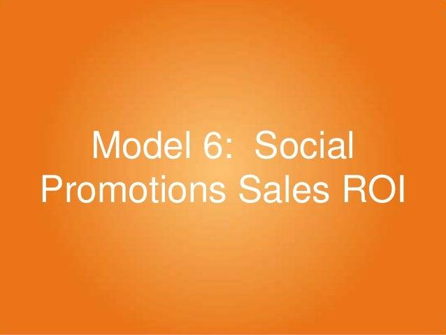 Model 6: Social Promotions Sales ROI
