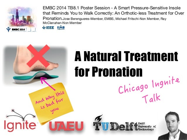EMBC 2014 TB8.1 Poster Session - A Smart Pressure-Sensitive Insole  that Reminds You to Walk Correctly: An Orthotic-less T...