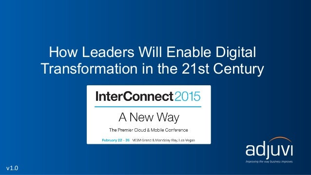 How Leaders Will Enable Digital Transformation in the 21st Century v1.0