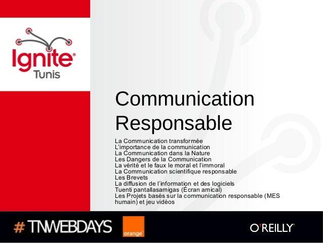 CommunicationResponsableLa Communication transforméeL'importance de la communicationLa Communication dans la NatureLes Dan...