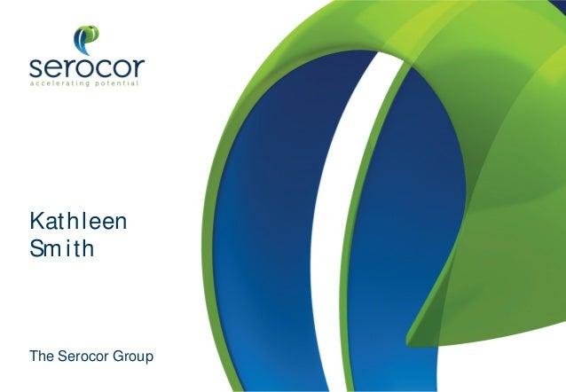 The Serocor Group  Kathleen Smith