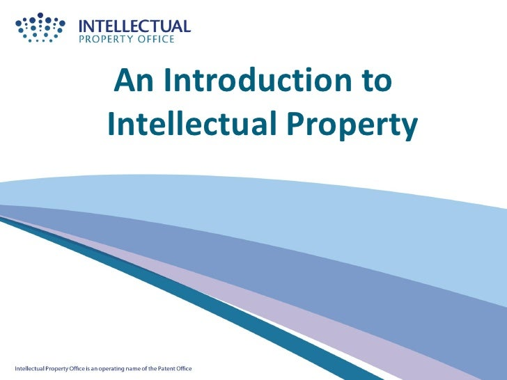 An Introduction toIntellectual Property