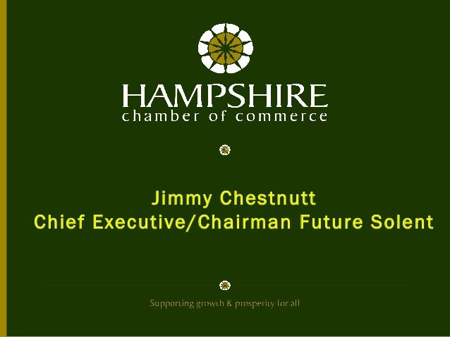 Jimmy Chestnutt Chief Executive/Chairman Future Solent