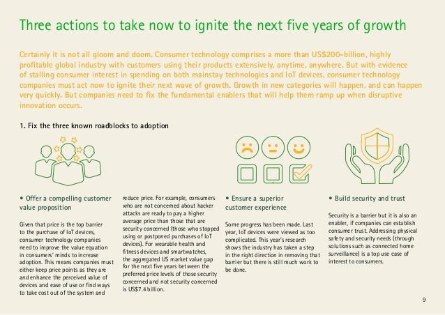 9 Three actions to take now to ignite the next five years of growth Certainly it is not all gloom and doom. Consumer techn...