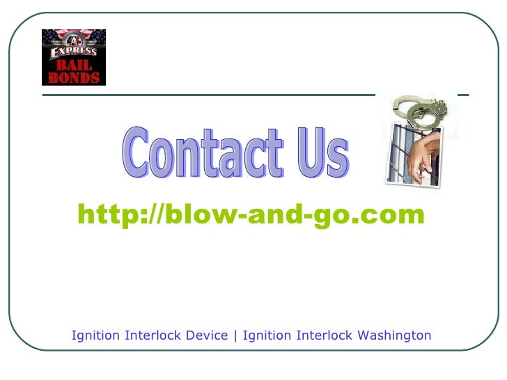 Ignition Interlock Device Presentation