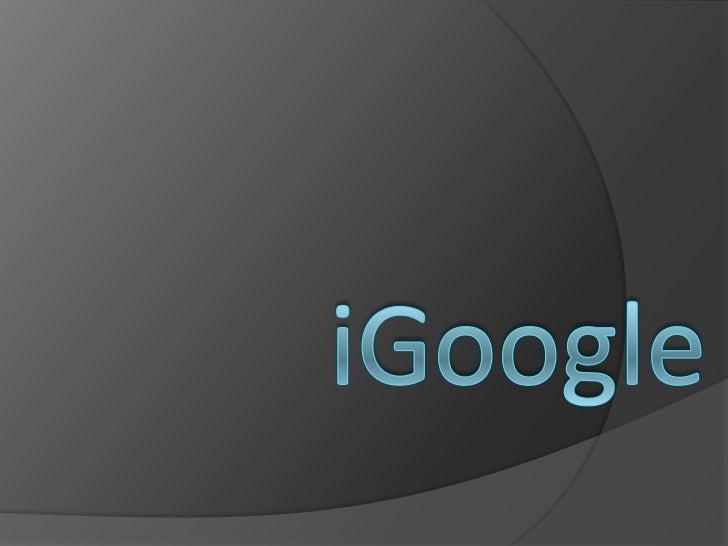 iGoogle<br />
